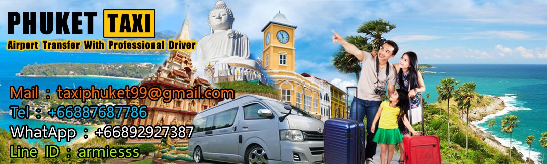 Taxi Phuket ,Airport Transfer and Tour